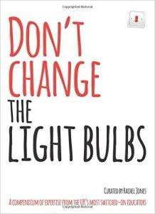 Dont change the lightbulbs